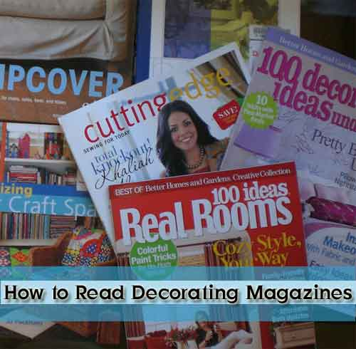 How to Read Decorating Magazines