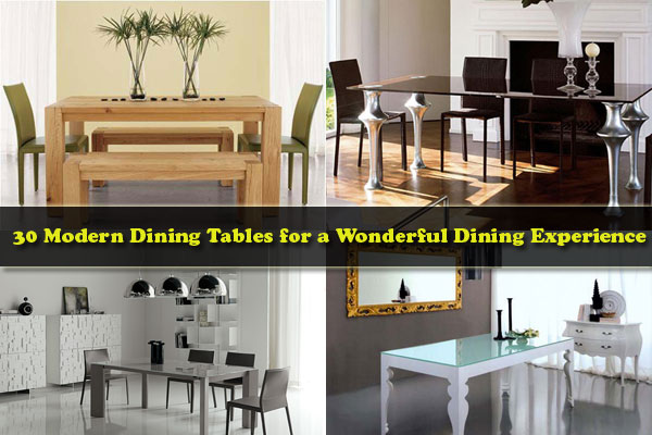 30 Modern Dining Tables for a Wonderful Dining Experience ...