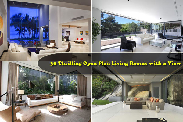 open plan living rooms 30 Thrilling Open Plan Living Rooms with a View