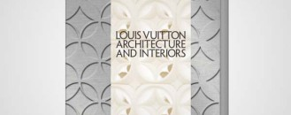 Louis Vuitton: Architecture and Interiors Book Out This Fall