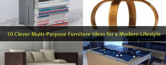 10 Clever Multi-Purpose Furniture Ideas Meeting the Needs of a Modern Lifestyle
