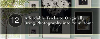 12 Affordable Tricks to Originally Bring Photography into Your Home