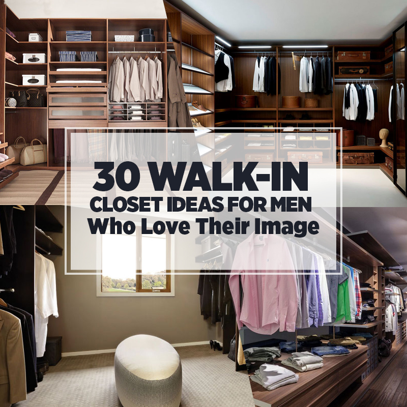 Custom Closet Ideas Designs: 30 Walk-in Closet Ideas For Men Who Love Their Image