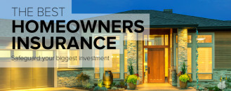 The Best Homeowners Insurance to Safeguard Your Home