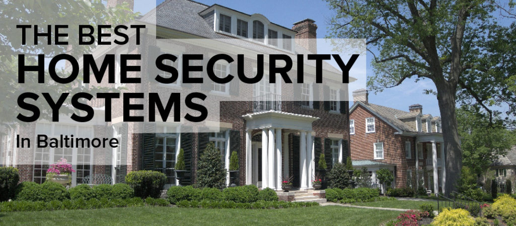 Home Security in Baltimore