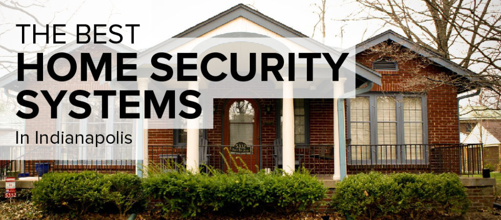 Home Security in Indianapolis