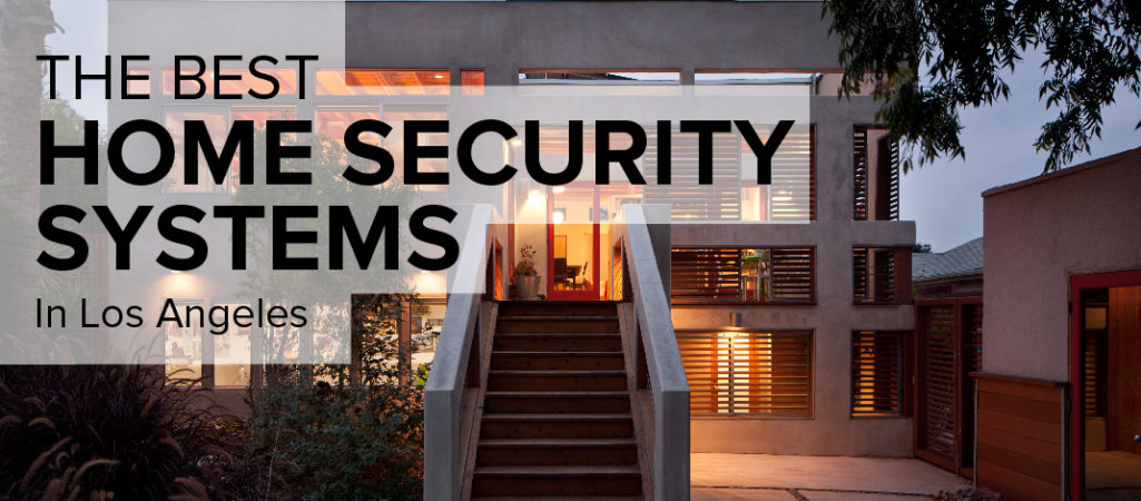Home Security in Los Angeles