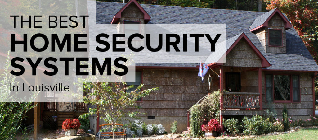 Home Security in Louisville