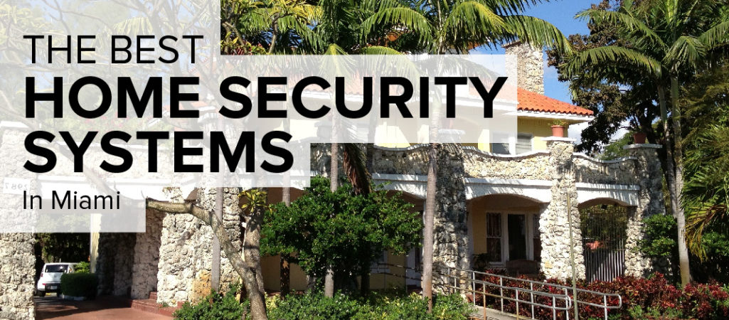 Home Security in Miami