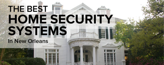 Home Security In New Orleans