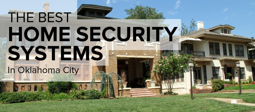 Home Security in Oklahoma City