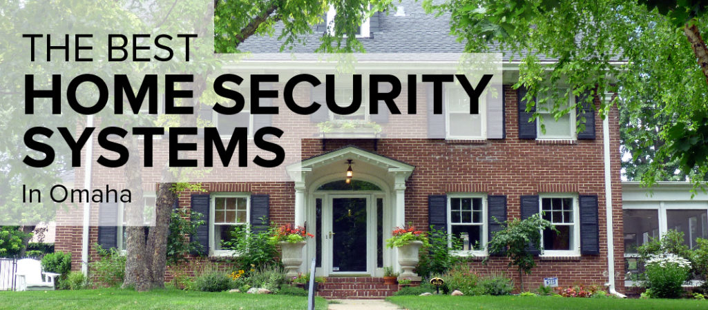 Home Security in Omaha