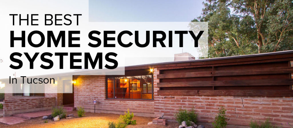Home Security in Tucson