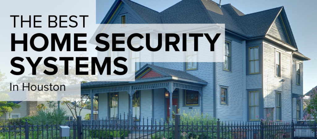 Home Security in Houston