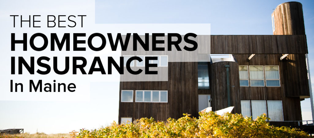 Homeowners Insurance in Maine