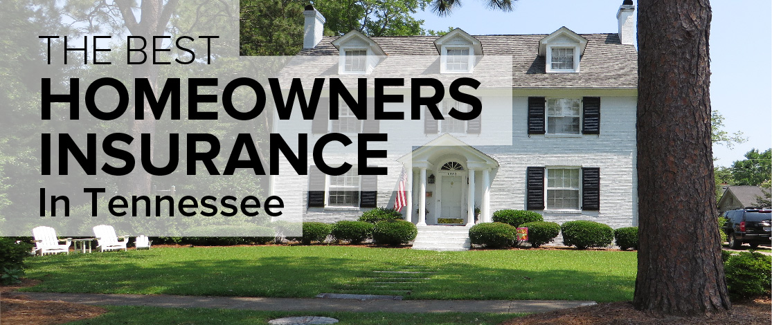 Homeowners Insurance in Tennessee - Freshome