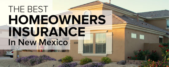 Homeowners Insurance in New Mexico