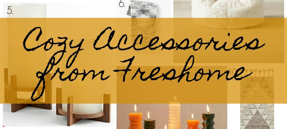 Cozy Accessories for your Autumn-Ready Home